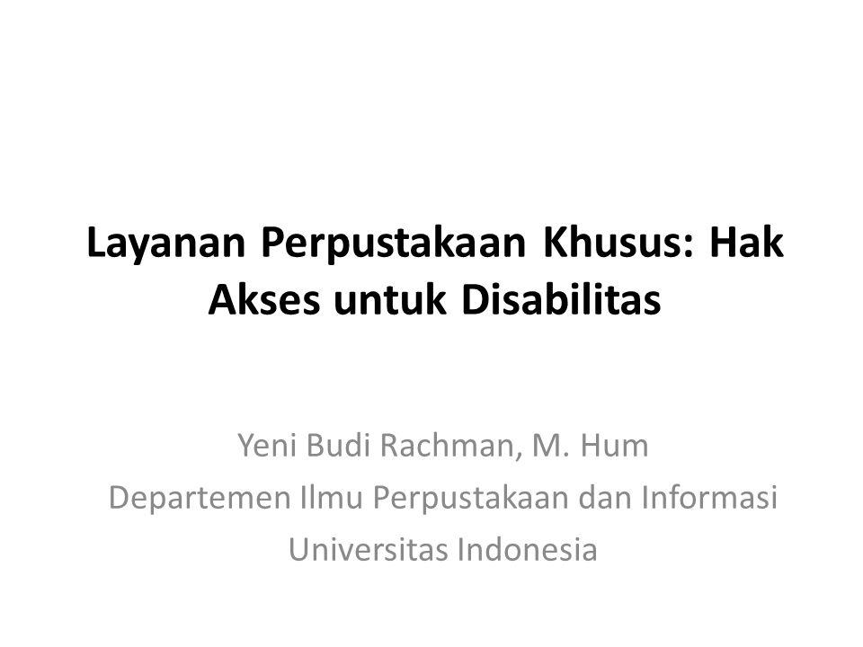 Layanan Perpustakaan Khusus: Hak Akses untuk Disabilitas