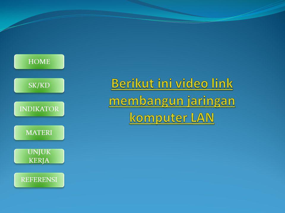 Berikut ini video link membangun jaringan komputer LAN