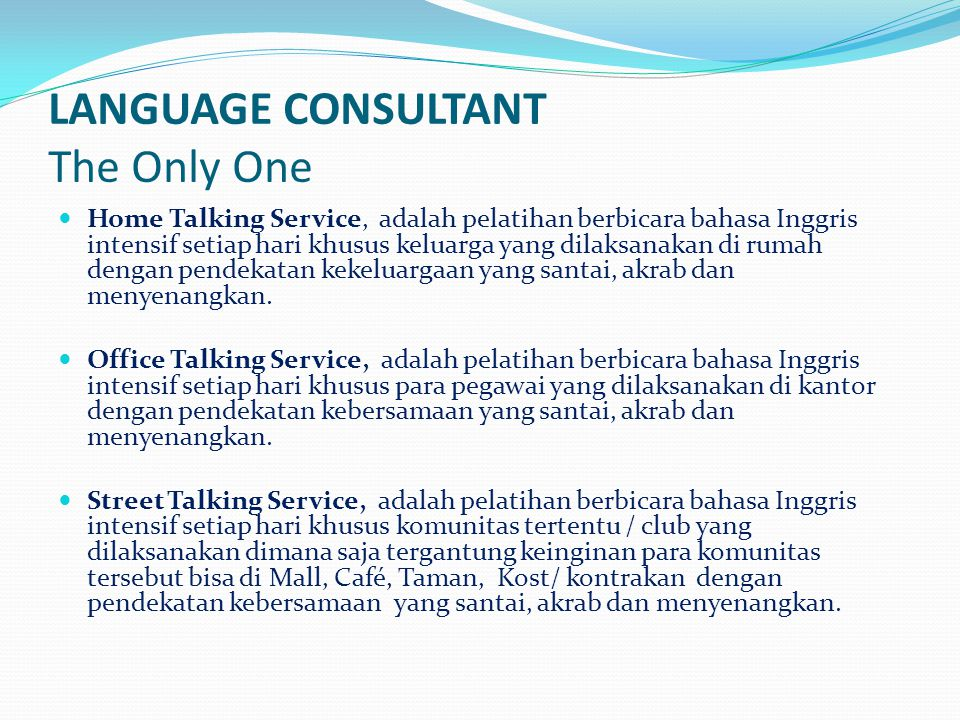 LANGUAGE CONSULTANT The Only One
