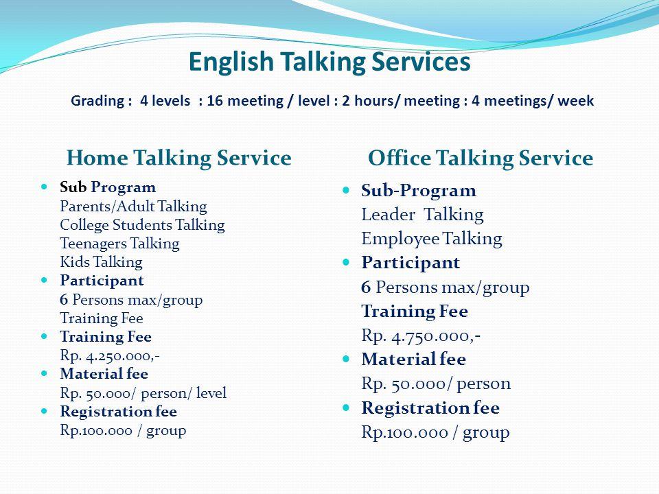 Office Talking Service