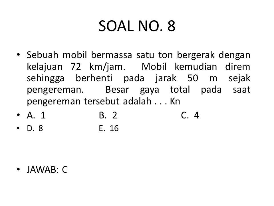 SOAL NO. 8