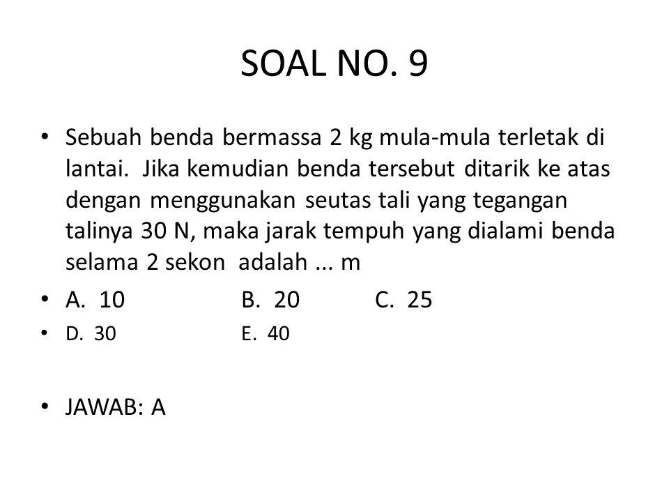 SOAL NO. 9