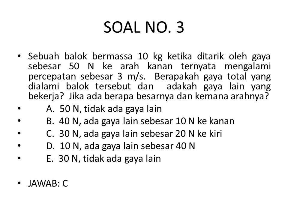 SOAL NO. 3