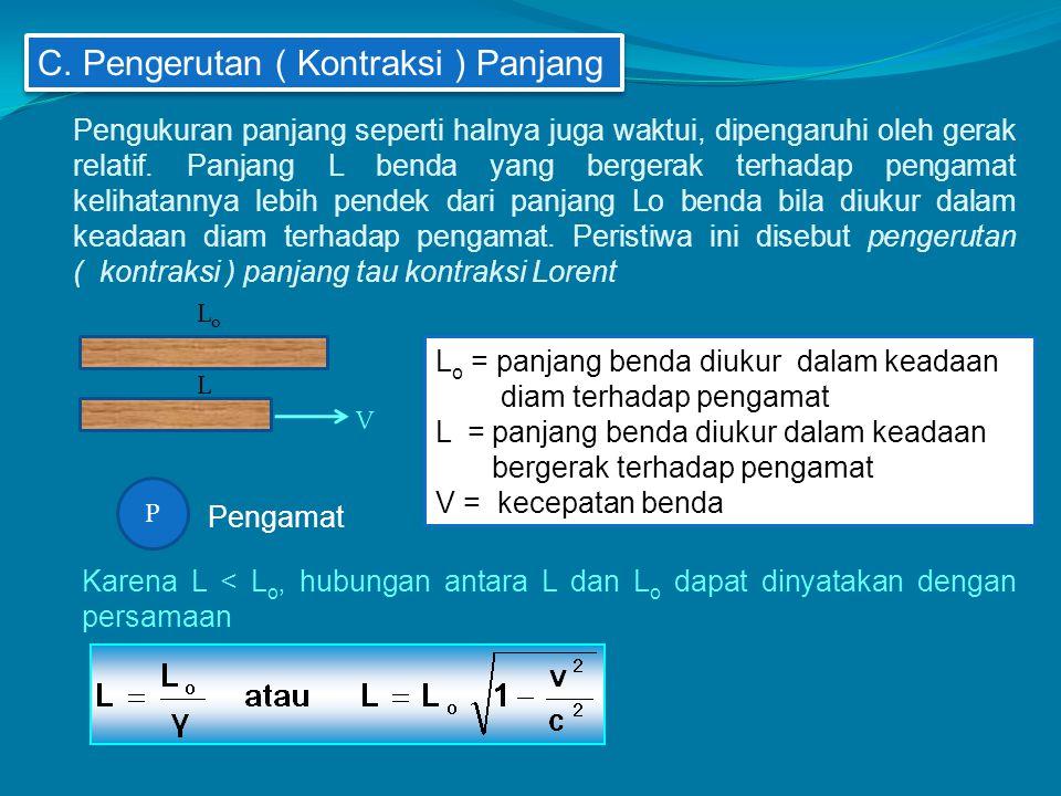C. Pengerutan ( Kontraksi ) Panjang