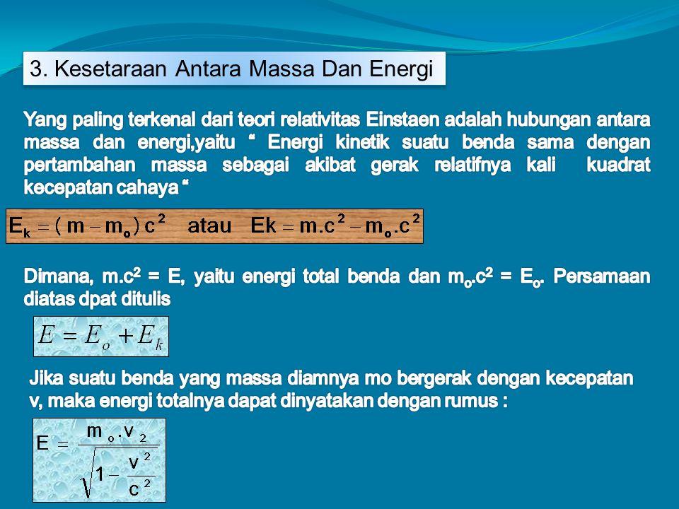 3. Kesetaraan Antara Massa Dan Energi