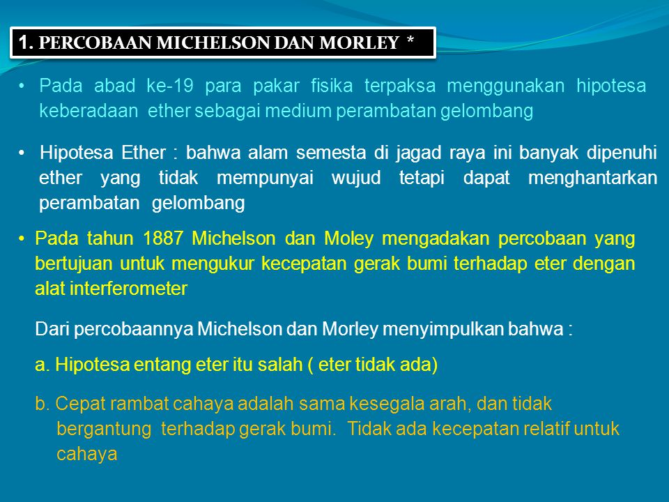 1. PERCOBAAN MICHELSON DAN MORLEY *