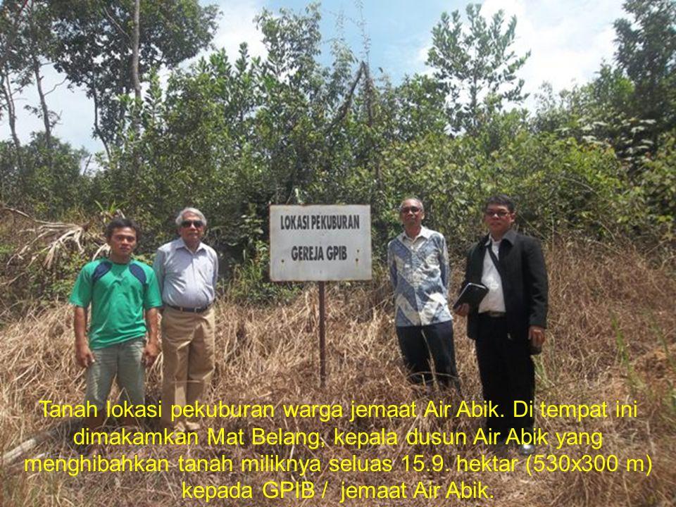 Tanah lokasi pekuburan warga jemaat Air Abik