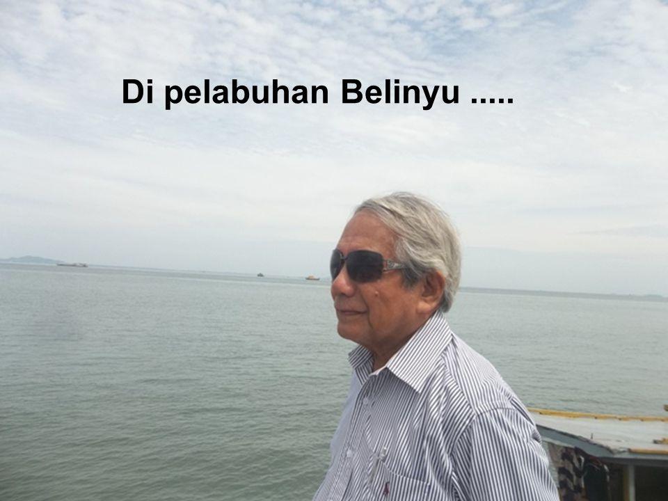 Di pelabuhan Belinyu .....