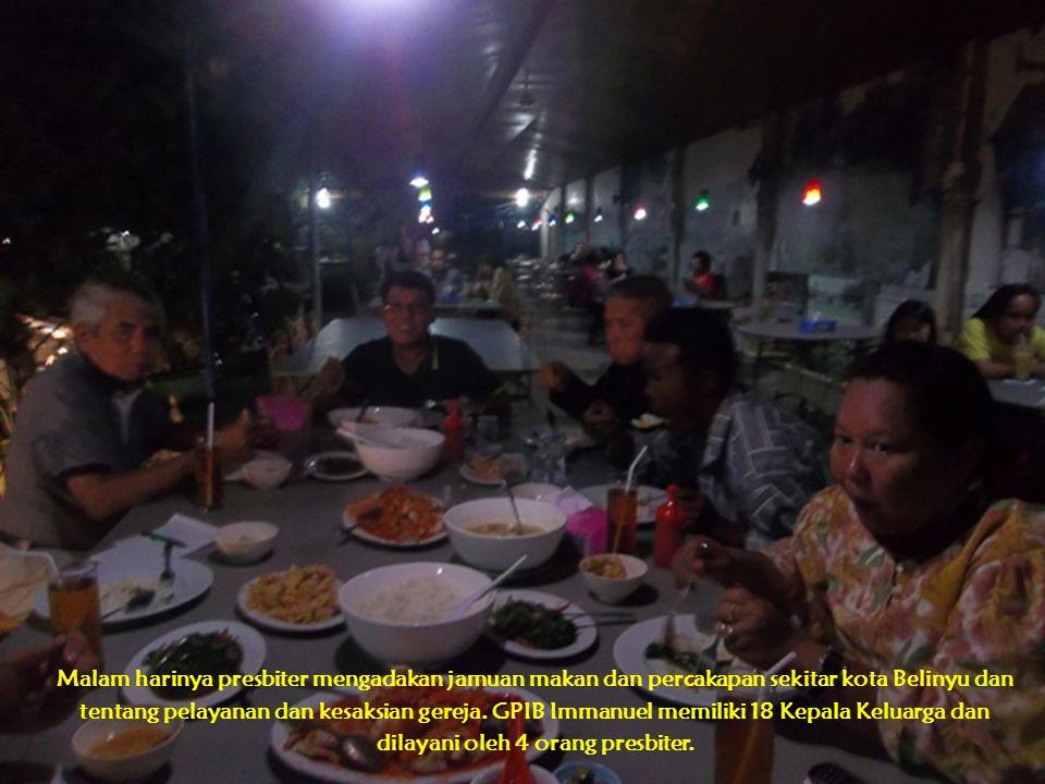 Malam harinya presbiter mengadakan jamuan makan dan percakapan sekitar kota Belinyu dan tentang pelayanan dan kesaksian gereja.