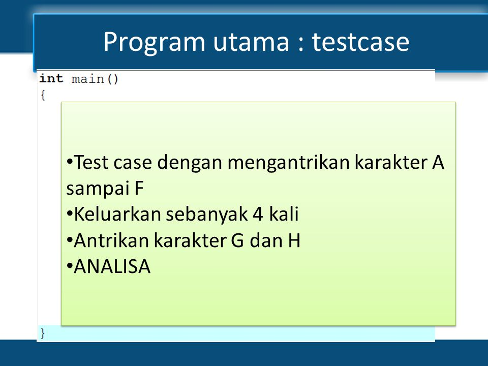 Program utama : testcase