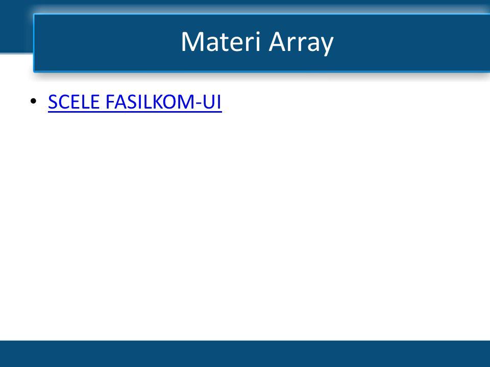Materi Array SCELE FASILKOM-UI