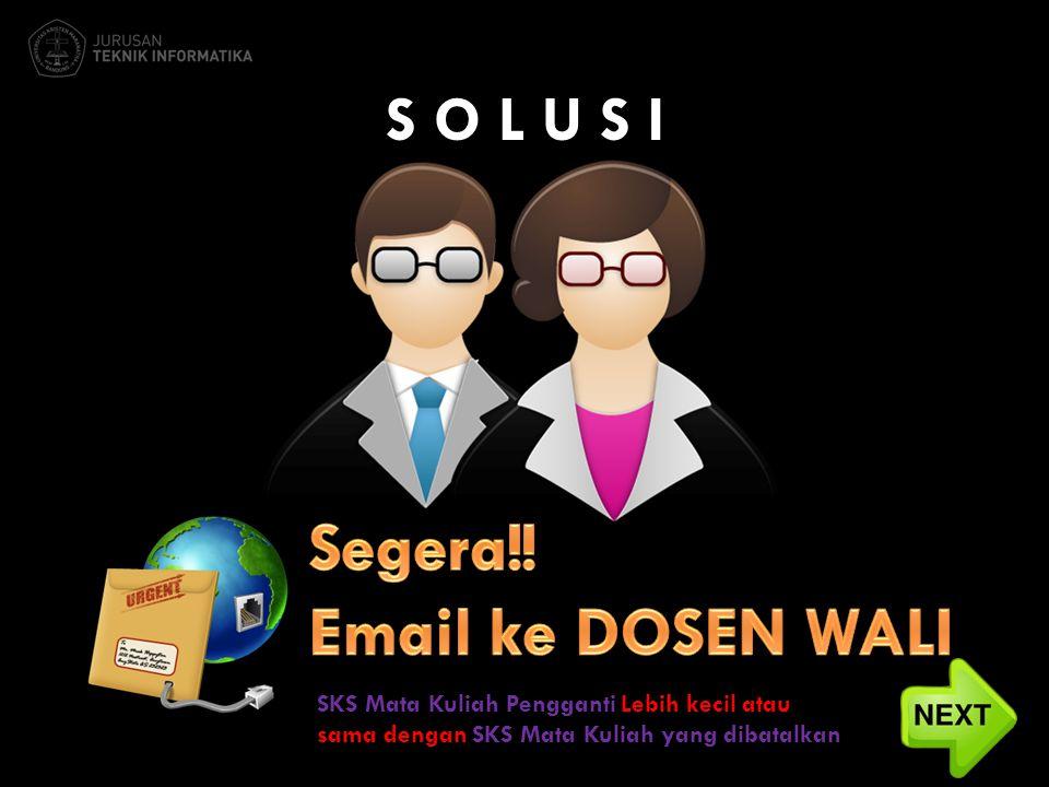 Segera!! Email ke DOSEN WALI S O L U S I