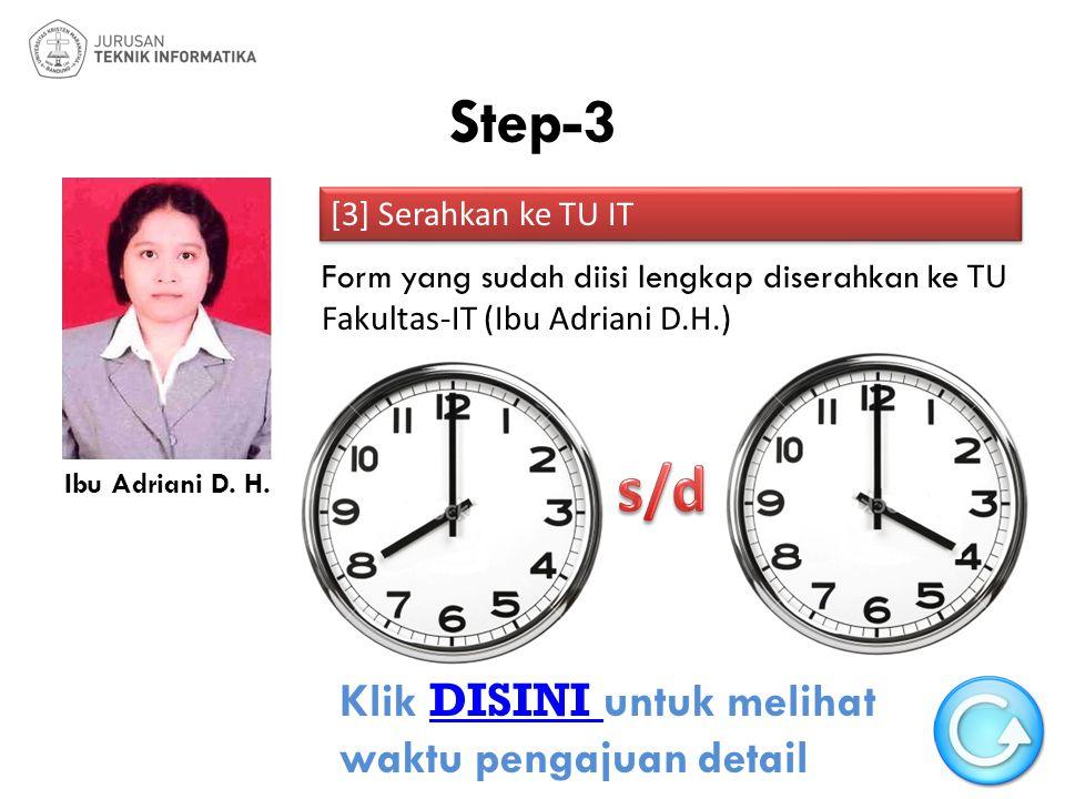 Step-3 s/d Klik DISINI untuk melihat waktu pengajuan detail