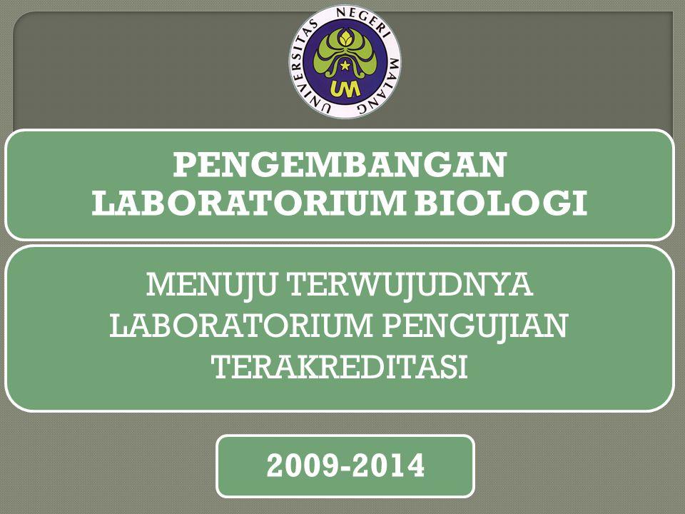 PENGEMBANGAN LABORATORIUM BIOLOGI