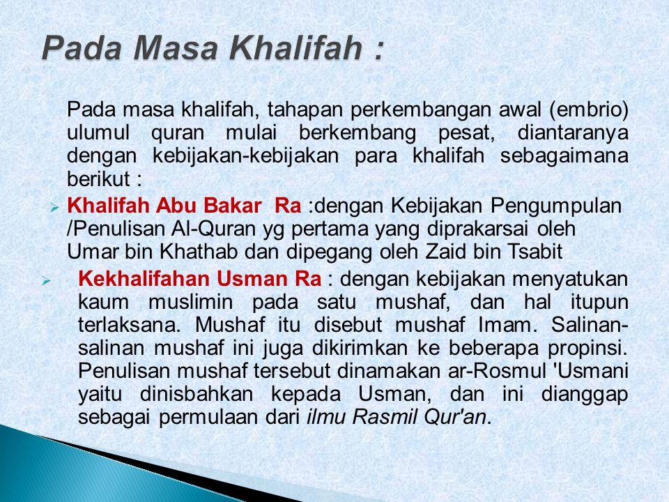 Pada Masa Khalifah :