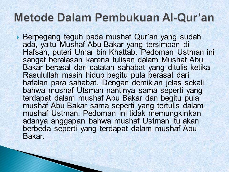 Metode Dalam Pembukuan Al-Qur'an