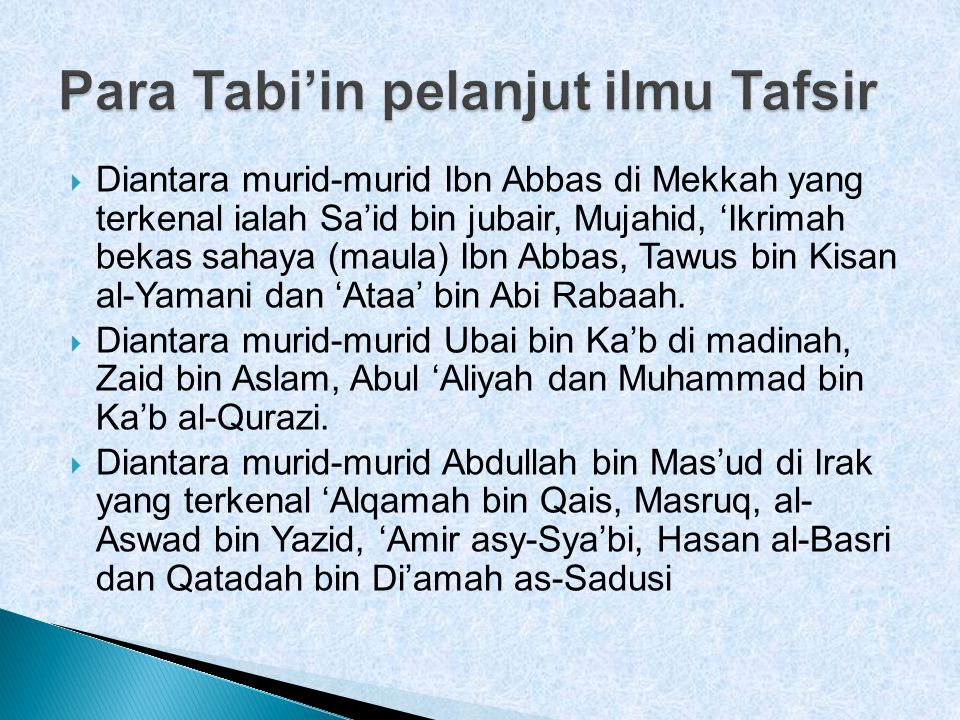 Para Tabi'in pelanjut ilmu Tafsir
