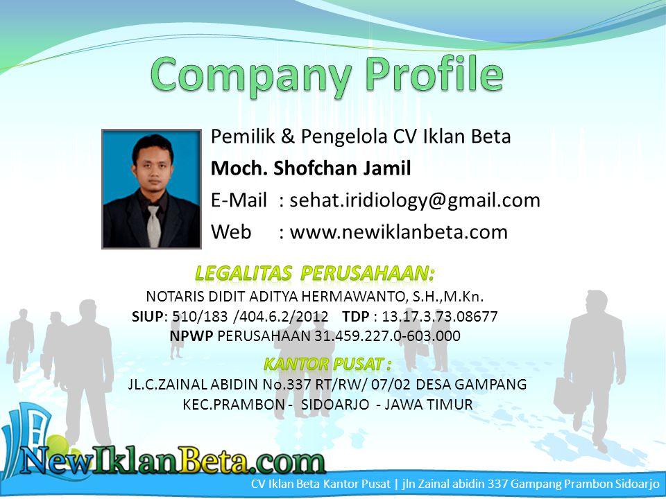 Company Profile Pemilik & Pengelola CV Iklan Beta Moch. Shofchan Jamil