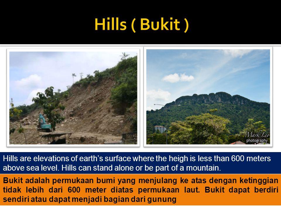 Hills ( Bukit )