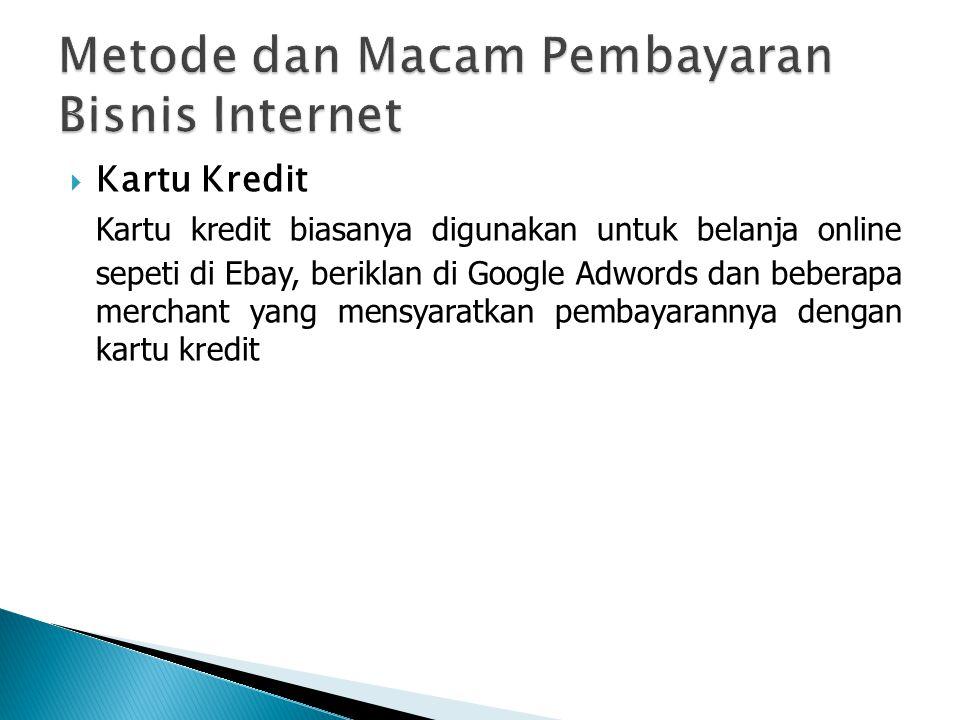 Metode dan Macam Pembayaran Bisnis Internet