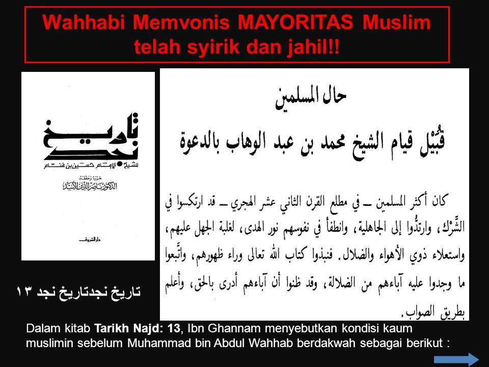 Wahhabi Memvonis MAYORITAS Muslim telah syirik dan jahil!!