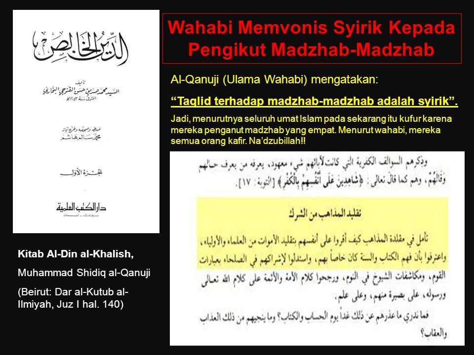 Wahabi Memvonis Syirik Kepada Pengikut Madzhab-Madzhab