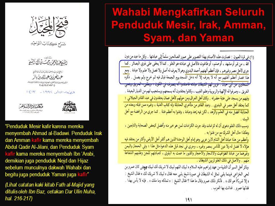 Wahabi Mengkafirkan Seluruh Penduduk Mesir, Irak, Amman, Syam, dan Yaman