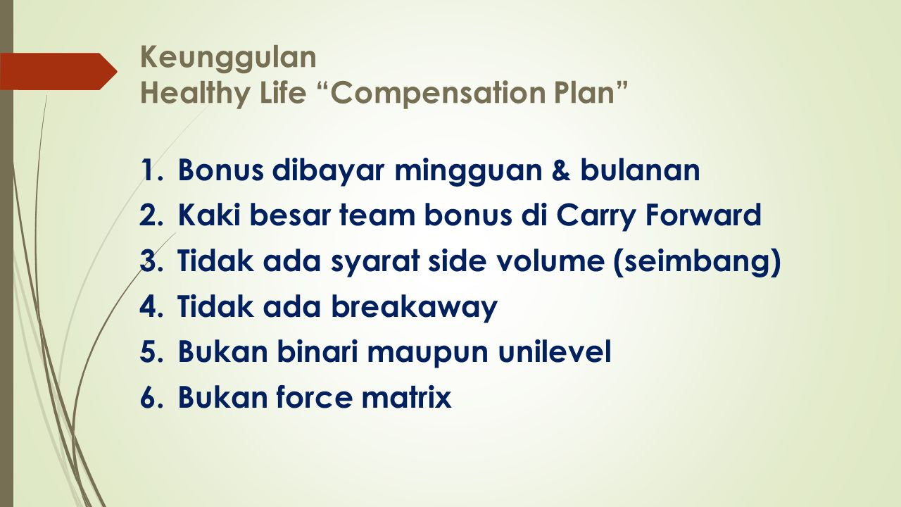 Keunggulan Healthy Life Compensation Plan
