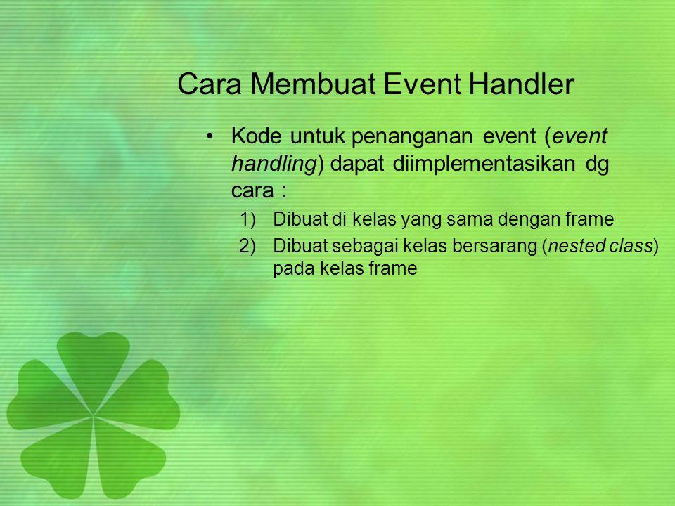 Cara Membuat Event Handler