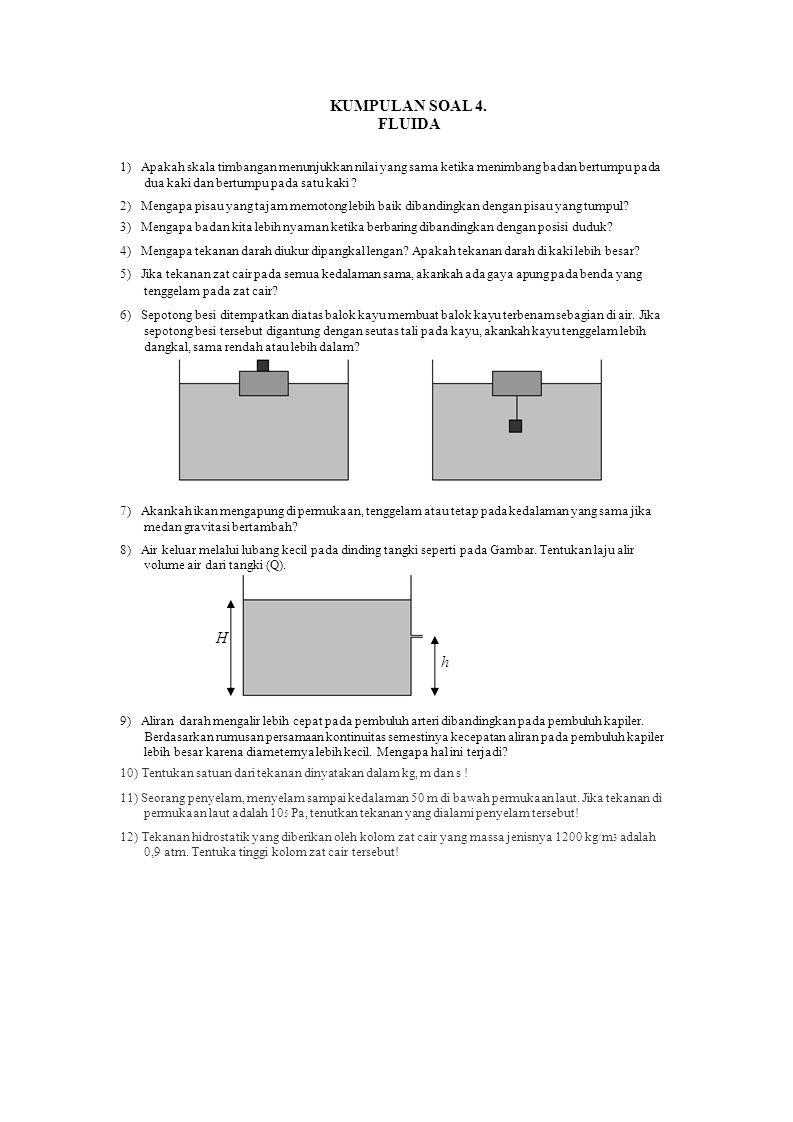 KUMPULAN SOAL 4. FLUIDA H h