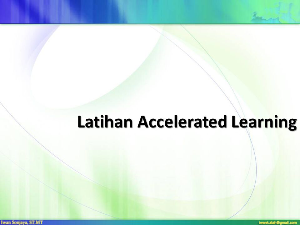 Latihan Accelerated Learning