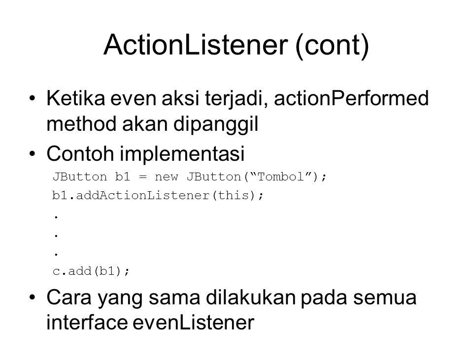 ActionListener (cont)