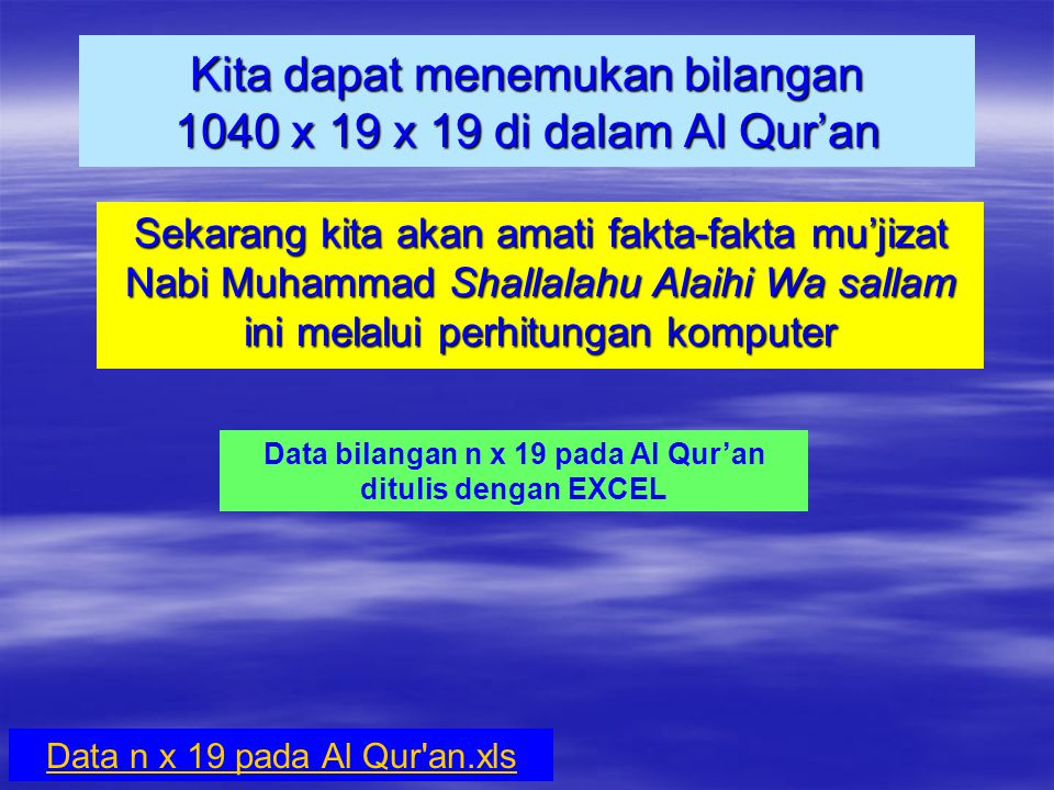 Kita dapat menemukan bilangan 1040 x 19 x 19 di dalam Al Qur'an