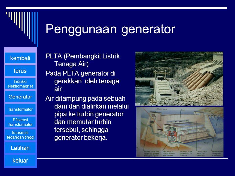 Penggunaan generator PLTA (Pembangkit Listrik Tenaga Air)