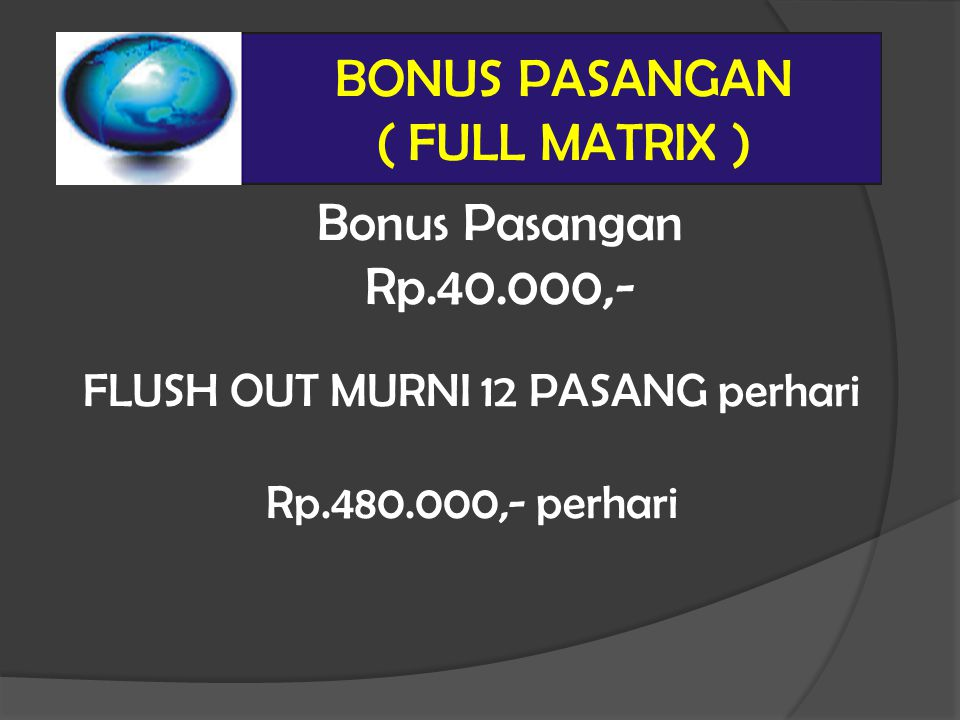 BONUS PASANGAN ( FULL MATRIX )