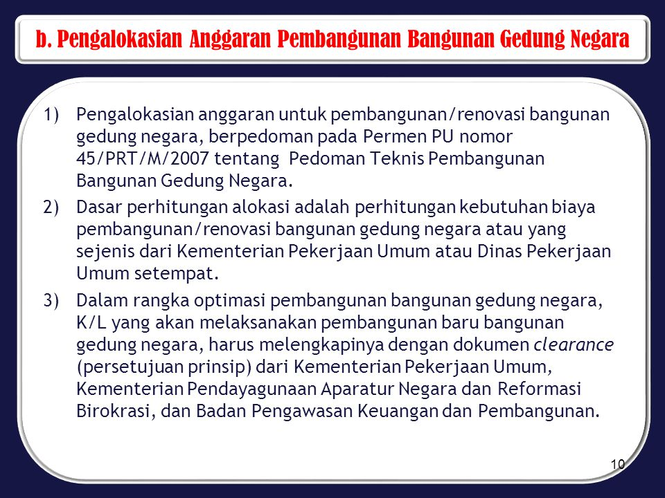 b. Pengalokasian Anggaran Pembangunan Bangunan Gedung Negara