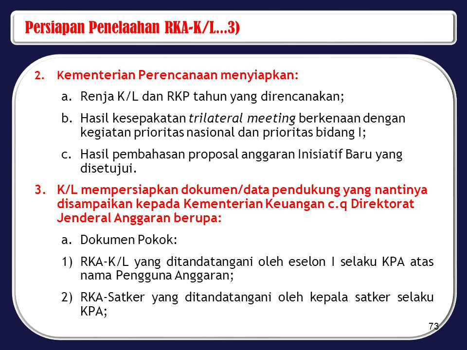 Persiapan Penelaahan RKA-K/L...3)