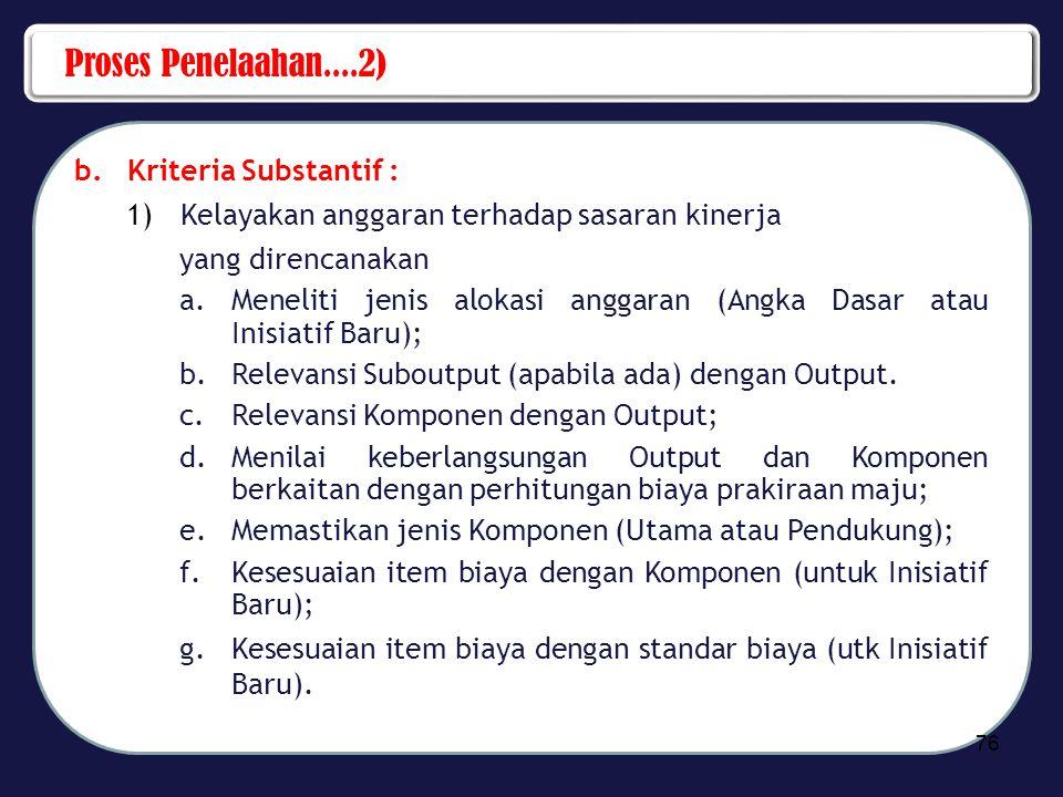 Proses Penelaahan....2) Kriteria Substantif :