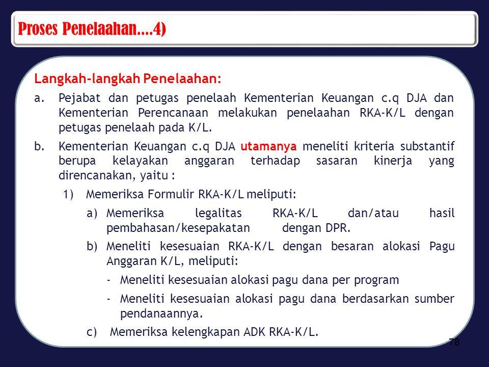 Proses Penelaahan....4) Langkah-langkah Penelaahan: