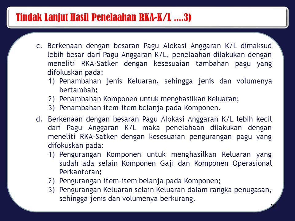 Tindak Lanjut Hasil Penelaahan RKA-K/L ....3)