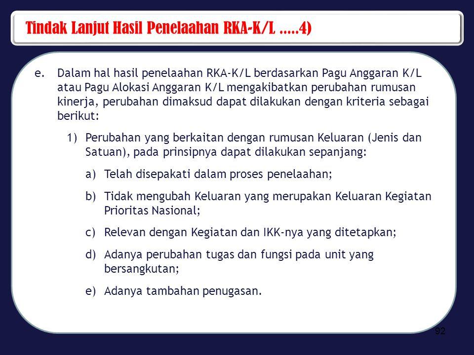 Tindak Lanjut Hasil Penelaahan RKA-K/L .....4)