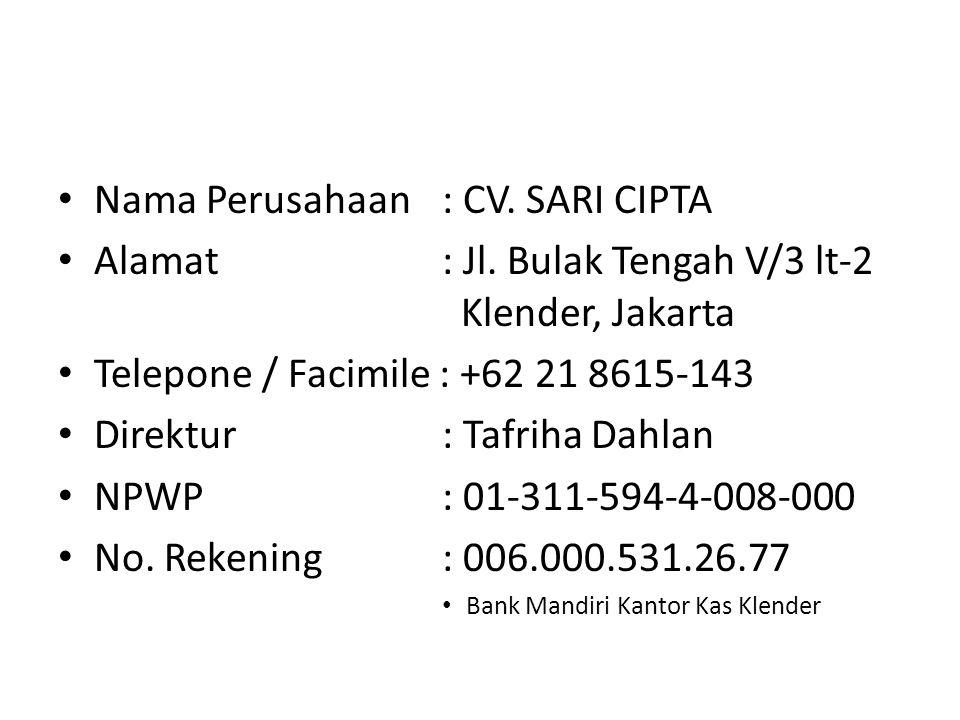 Nama Perusahaan : CV. SARI CIPTA