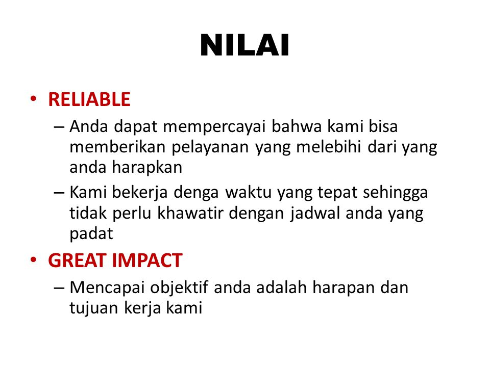 NILAI RELIABLE GREAT IMPACT