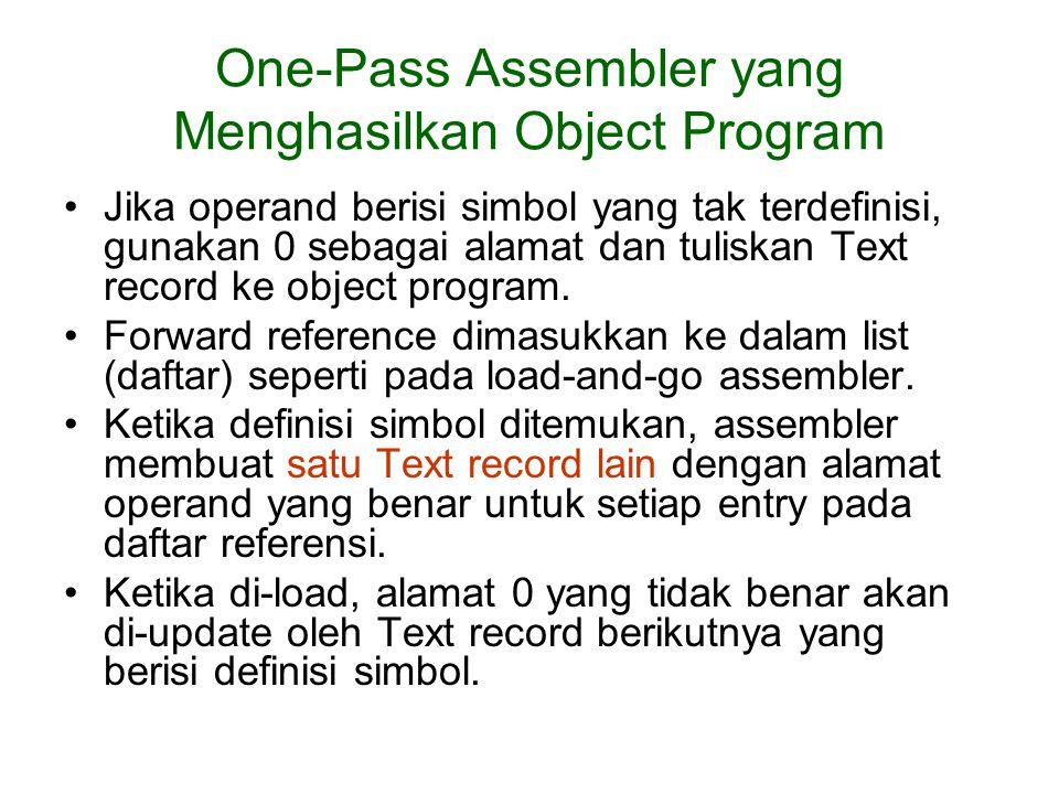 One-Pass Assembler yang Menghasilkan Object Program