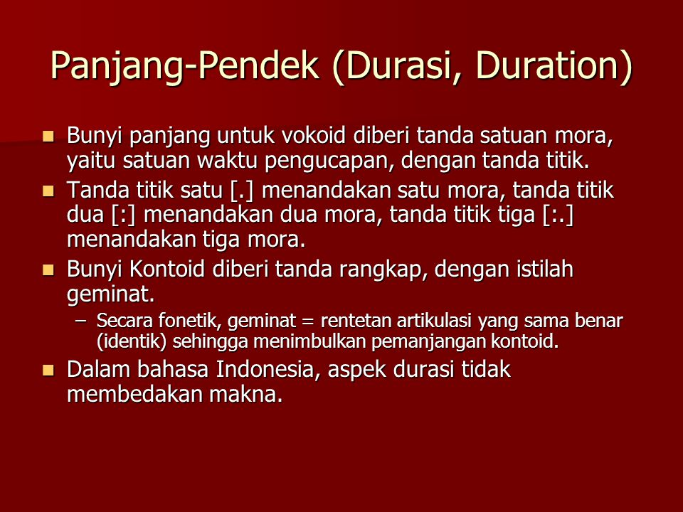 Panjang-Pendek (Durasi, Duration)