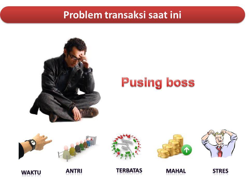Problem transaksi saat ini