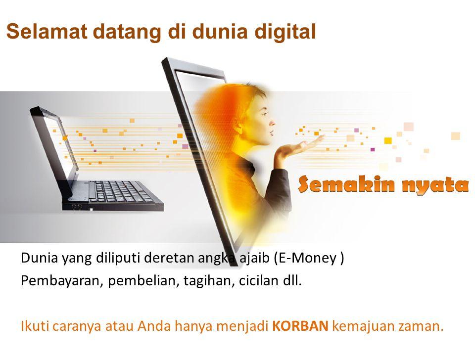 Selamat datang di dunia digital