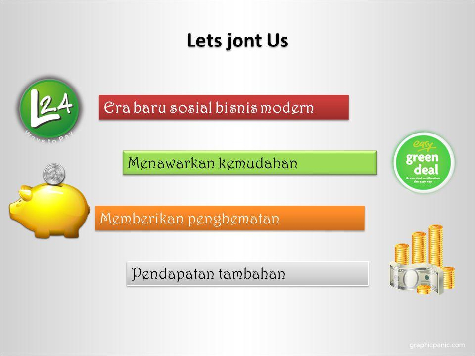 Lets jont Us Era baru sosial bisnis modern Menawarkan kemudahan