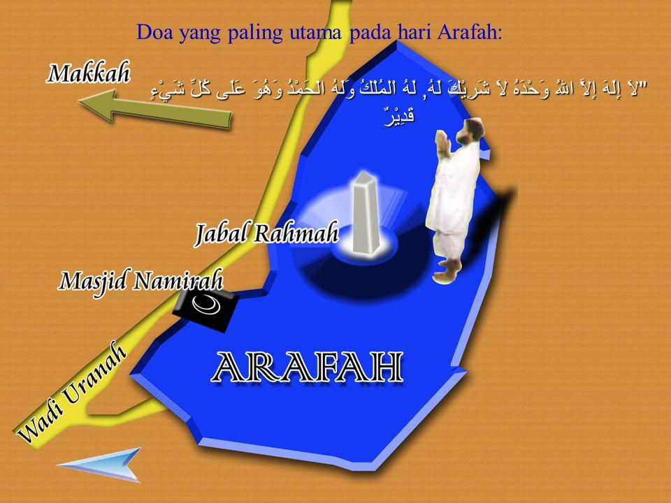 Doa yang paling utama pada hari Arafah: