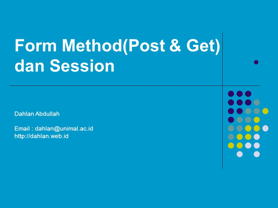 Form Method(Post & Get) dan Session